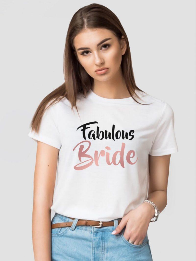 Tricou Mireasă Fabulous Bride